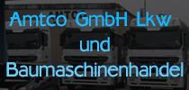 Amtco GmbH Lkw und Baumaschinenhandel